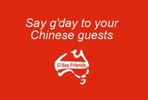 Say g'day to your Chinese guests